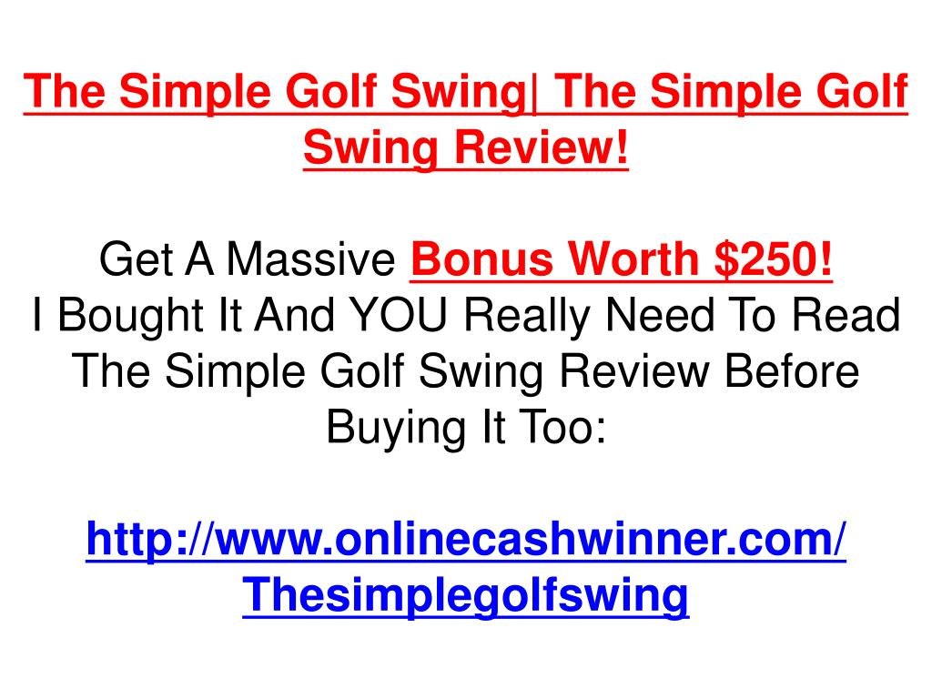 The Simple Golf Swing| The Simple Golf Swing Review!