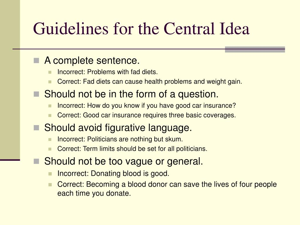 Guidelines for the Central Idea