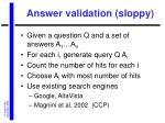 answer validation sloppy