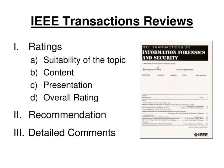 IEEE Transactions Reviews