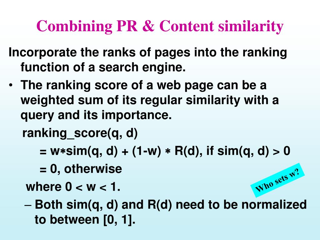 Combining PR & Content similarity