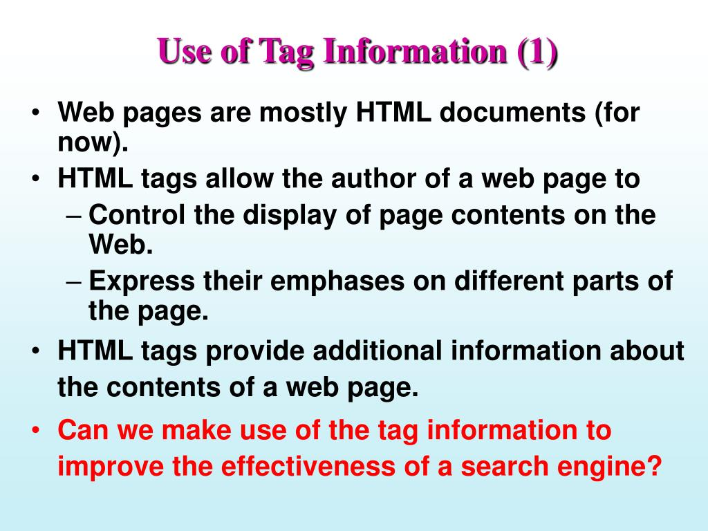 Use of Tag Information (1)