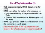use of tag information 1