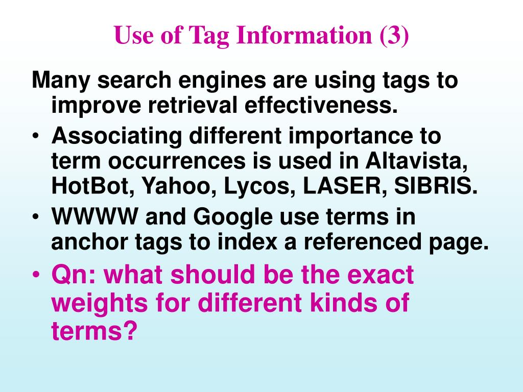 Use of Tag Information (3)
