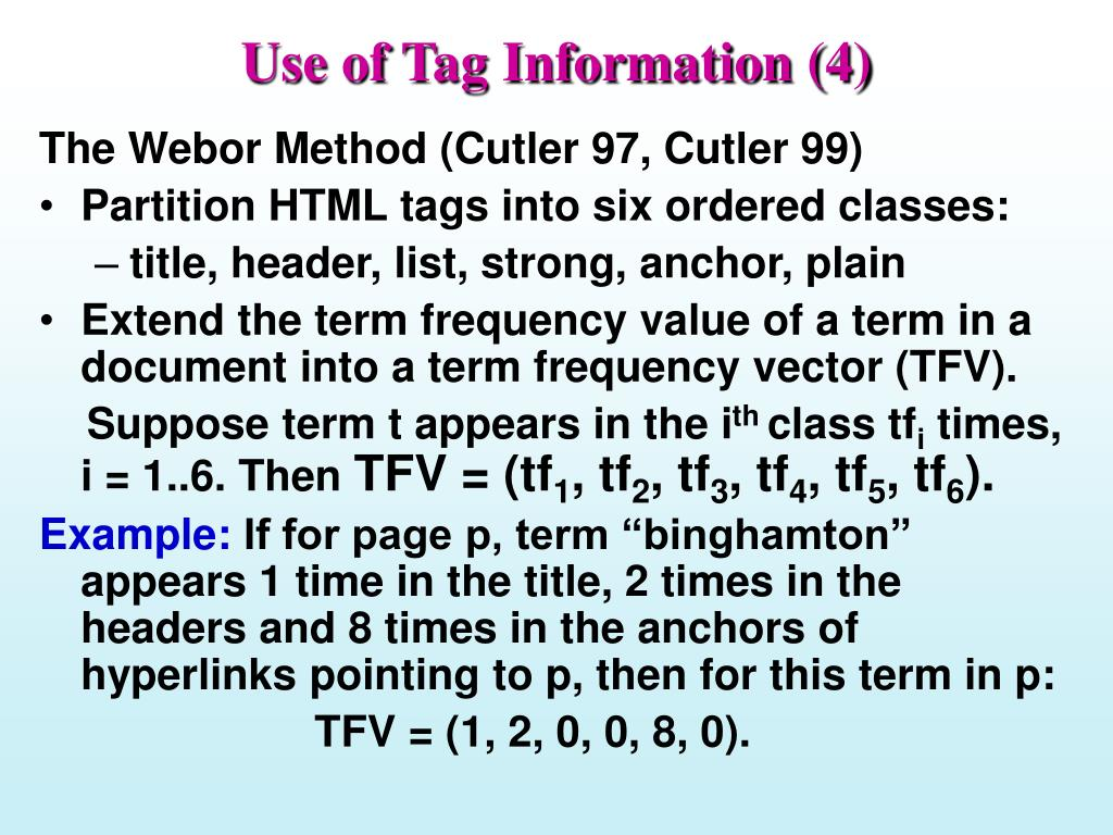 Use of Tag Information (4)
