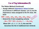 use of tag information 5