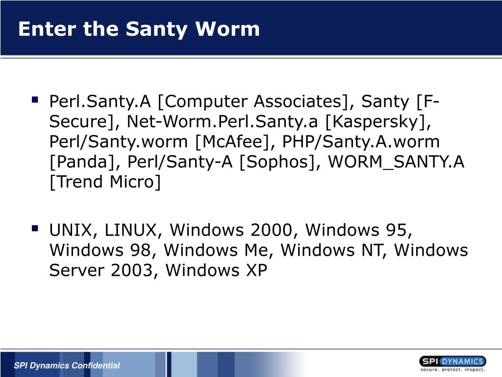 Enter the Santy Worm