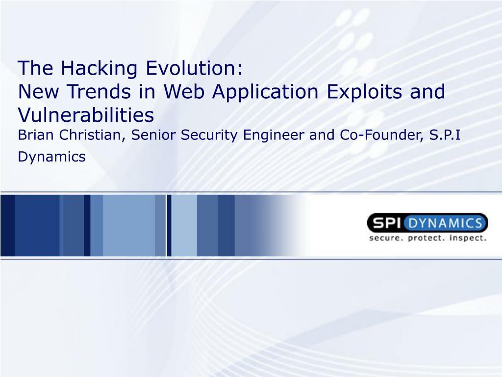 The Hacking Evolution: