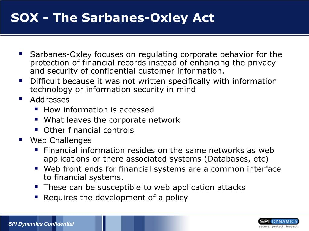 SOX - The Sarbanes-Oxley Act