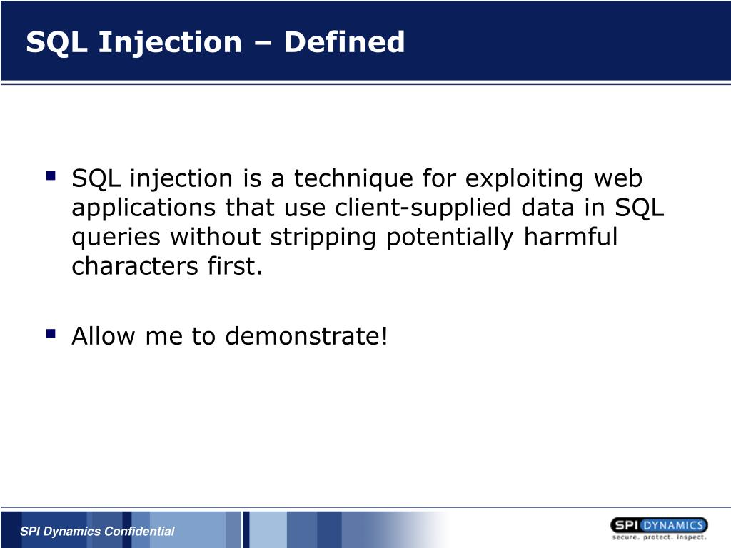 SQL Injection – Defined