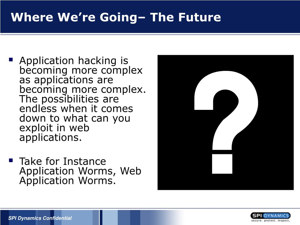 Where We're Going– The Future