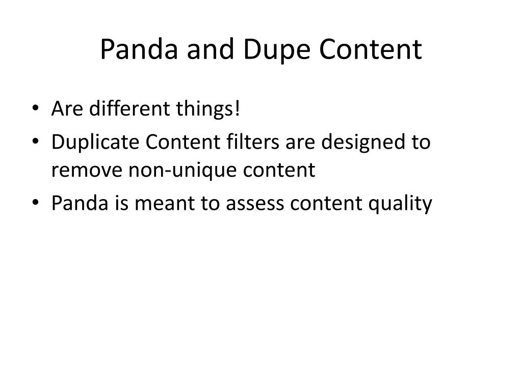 Panda and Dupe Content