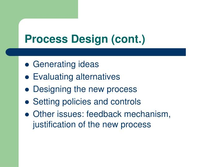 Process Design (cont.)