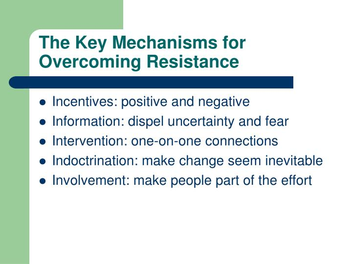 The Key Mechanisms for Overcoming Resistance