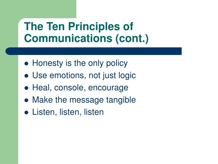 The Ten Principles of Communications (cont.)