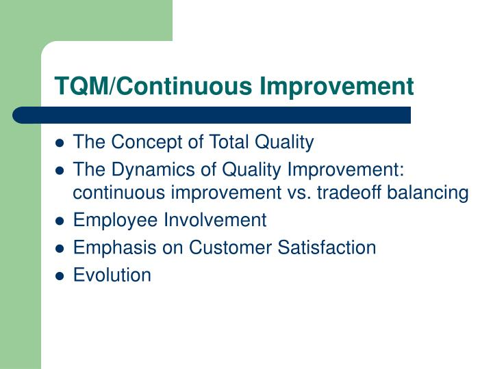 TQM/Continuous Improvement