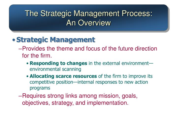 The Strategic Management Process: