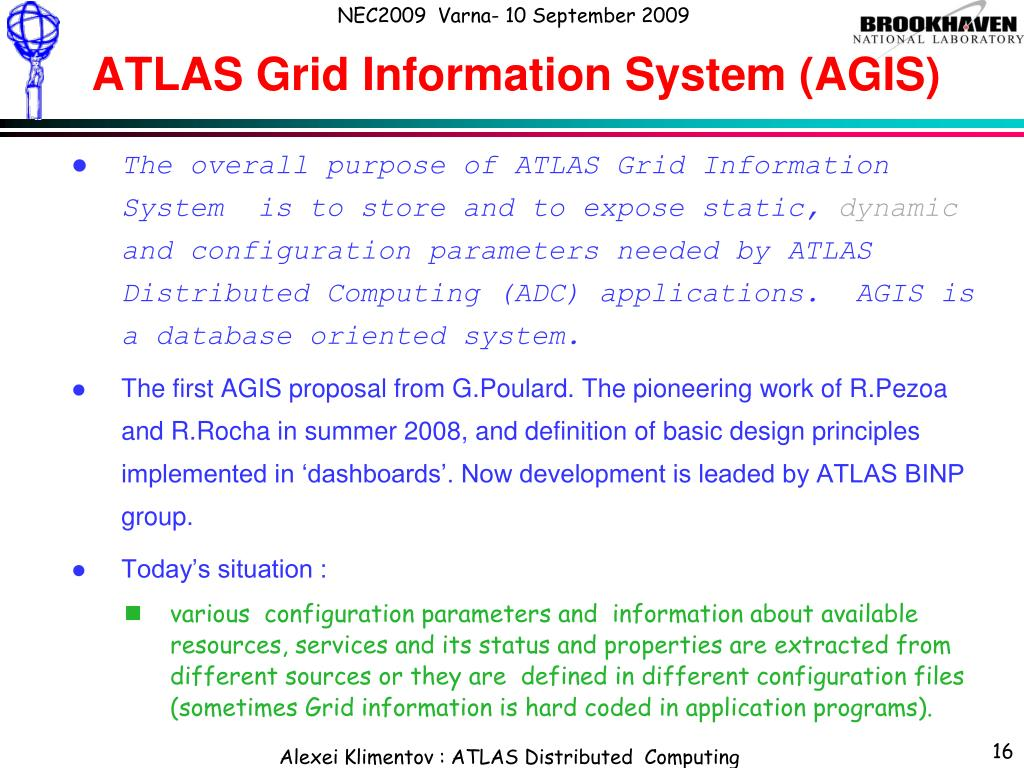 ATLAS Grid Information System (AGIS)
