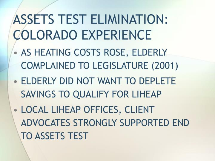 ASSETS TEST ELIMINATION:  COLORADO EXPERIENCE