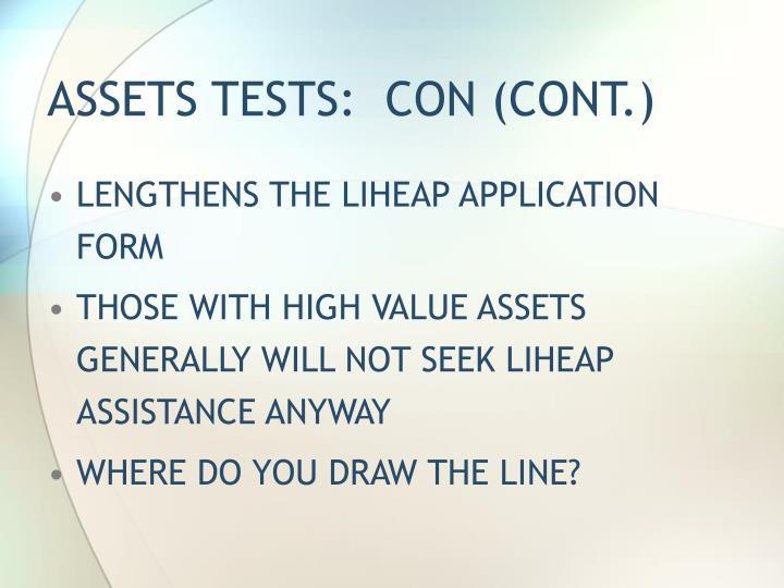 ASSETS TESTS:  CON (CONT.)