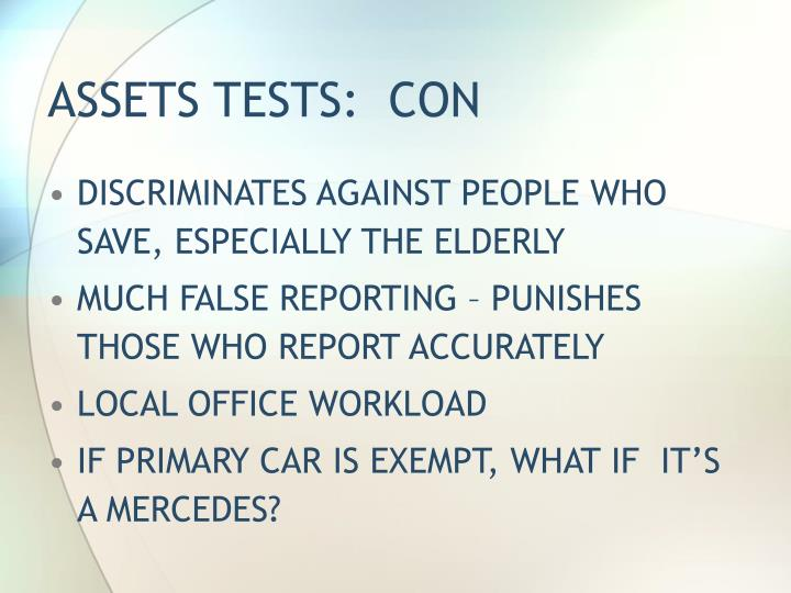 ASSETS TESTS:  CON