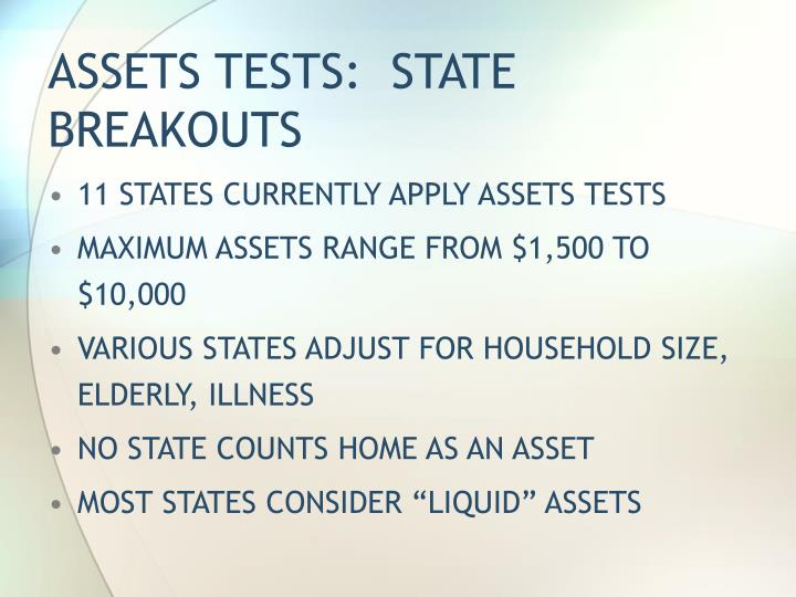 ASSETS TESTS:  STATE BREAKOUTS