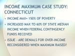 income maximum case study connecticut