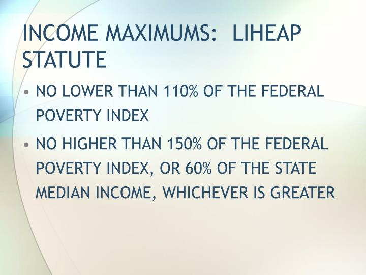 Income maximums liheap statute