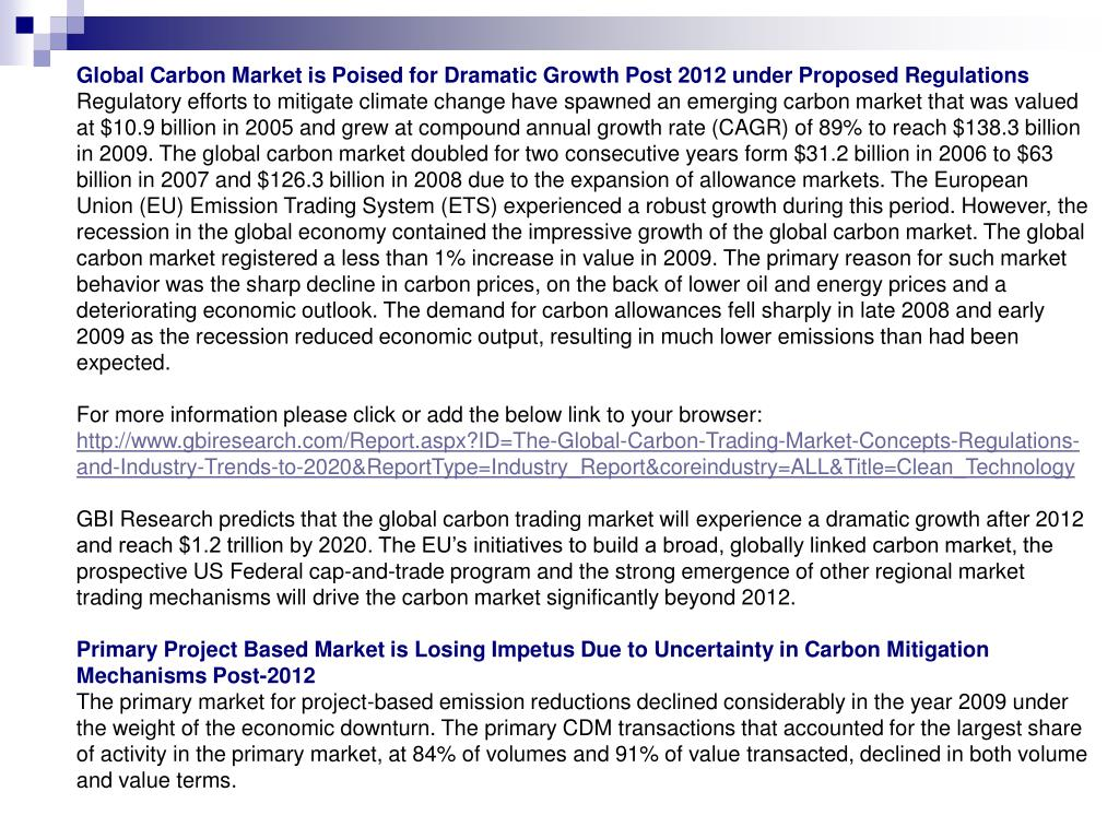 Global Carbon Market is Poised for Dramatic Growth Post 2012 under Proposed Regulations