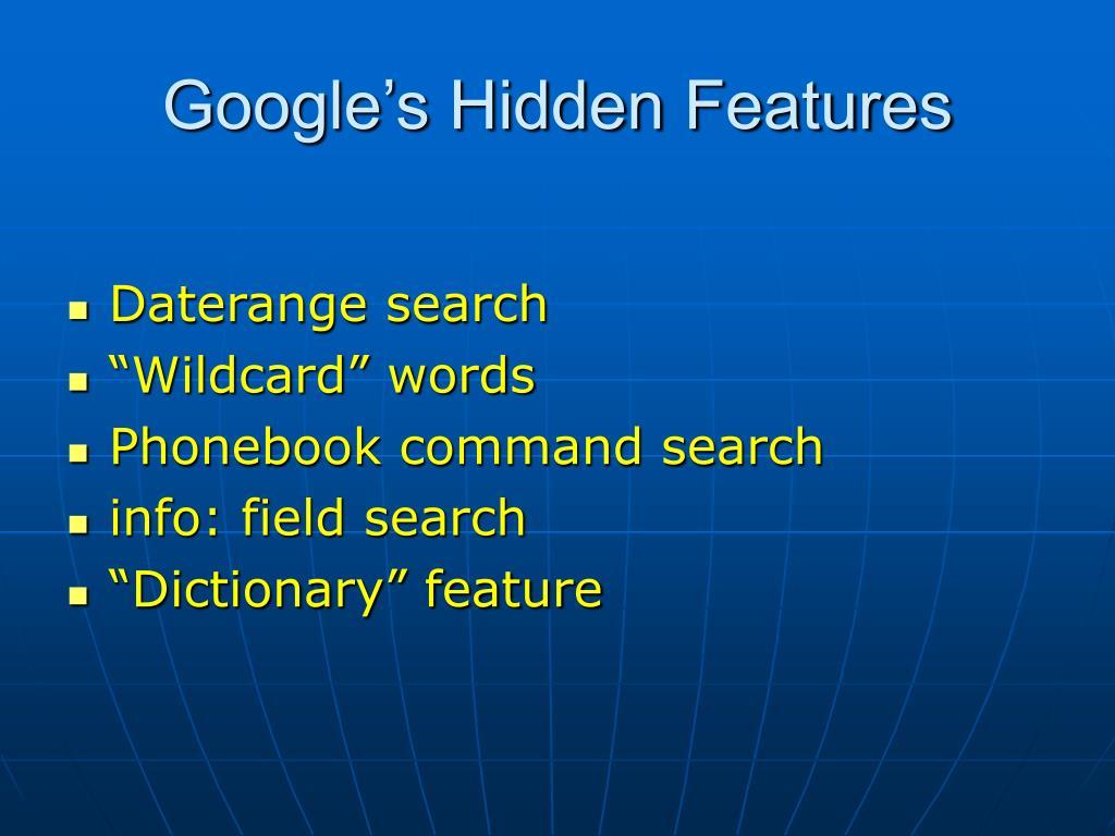 Google's Hidden Features
