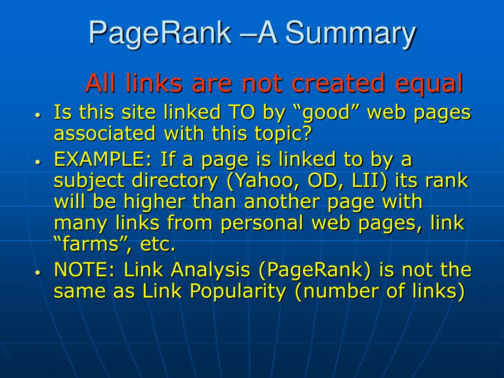 PageRank –A Summary
