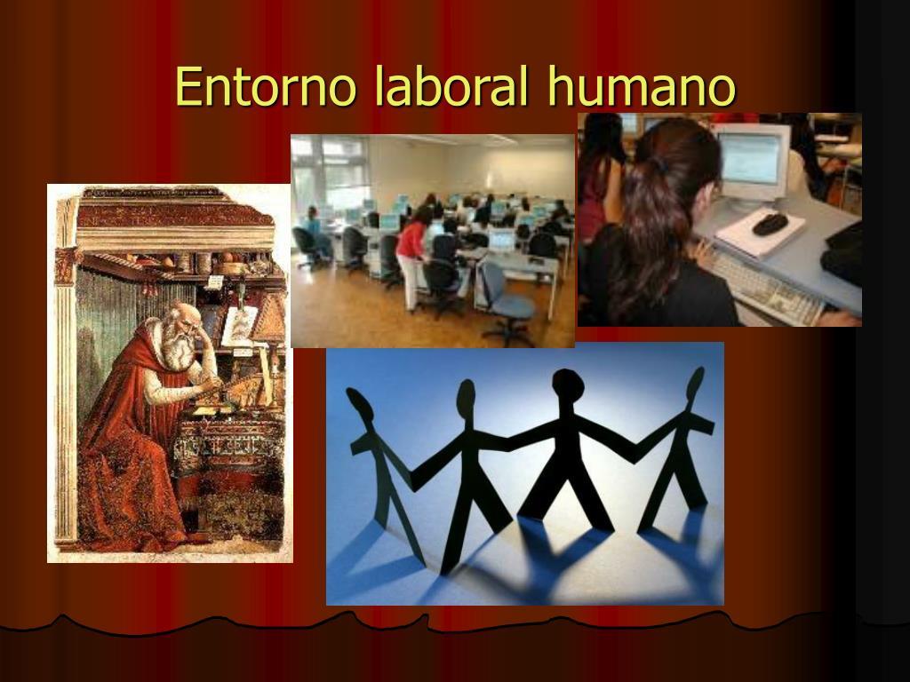 Entorno laboral humano