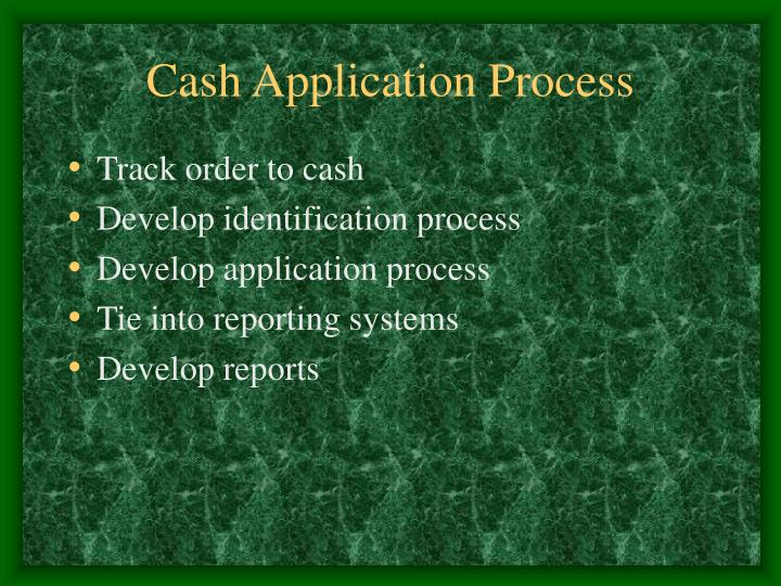 Cash Application Process