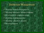 deduction management