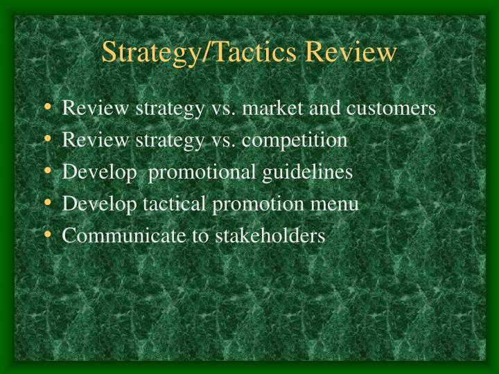 Strategy/Tactics Review