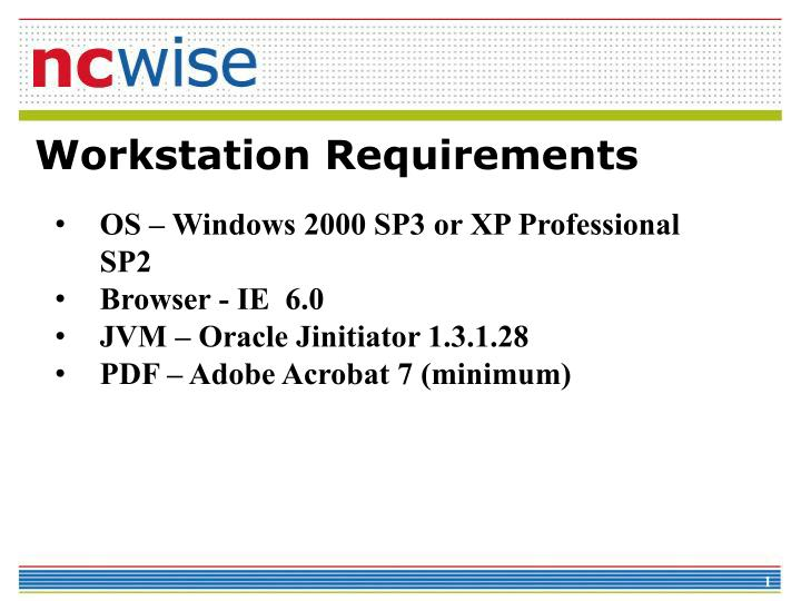Workstation requirements