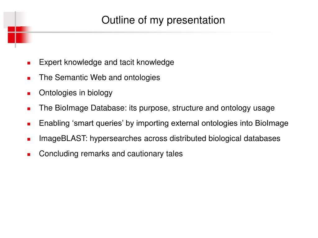 Outline of my presentation
