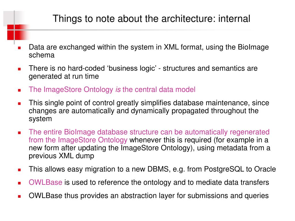 Things to note about the architecture: internal