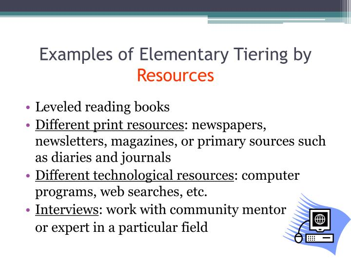 Examples of Elementary Tiering by