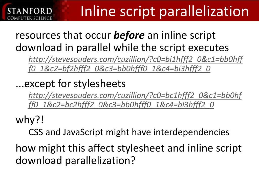Inline script parallelization