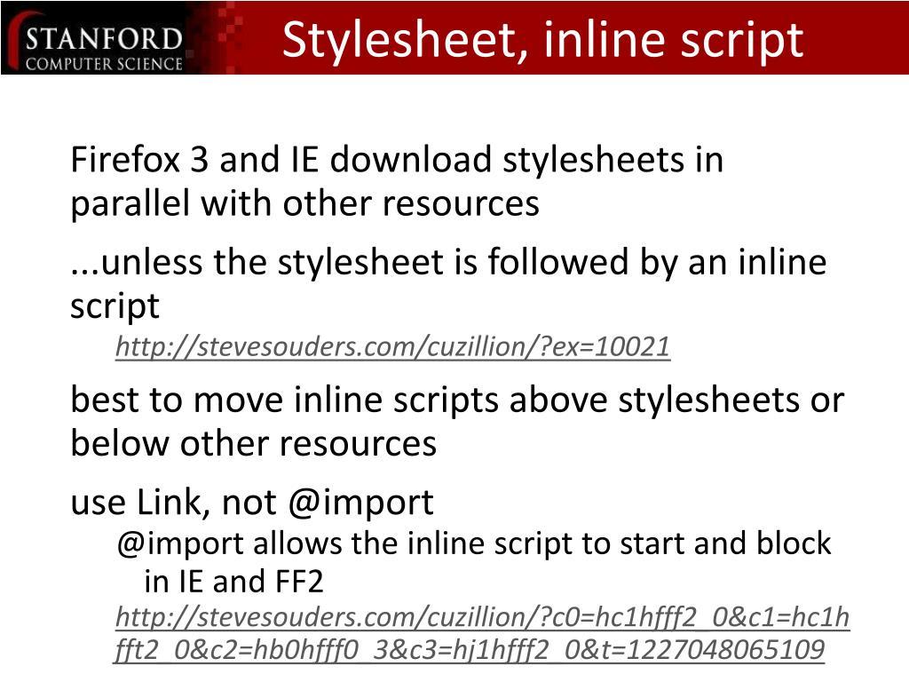 Stylesheet, inline script    Block Downloading