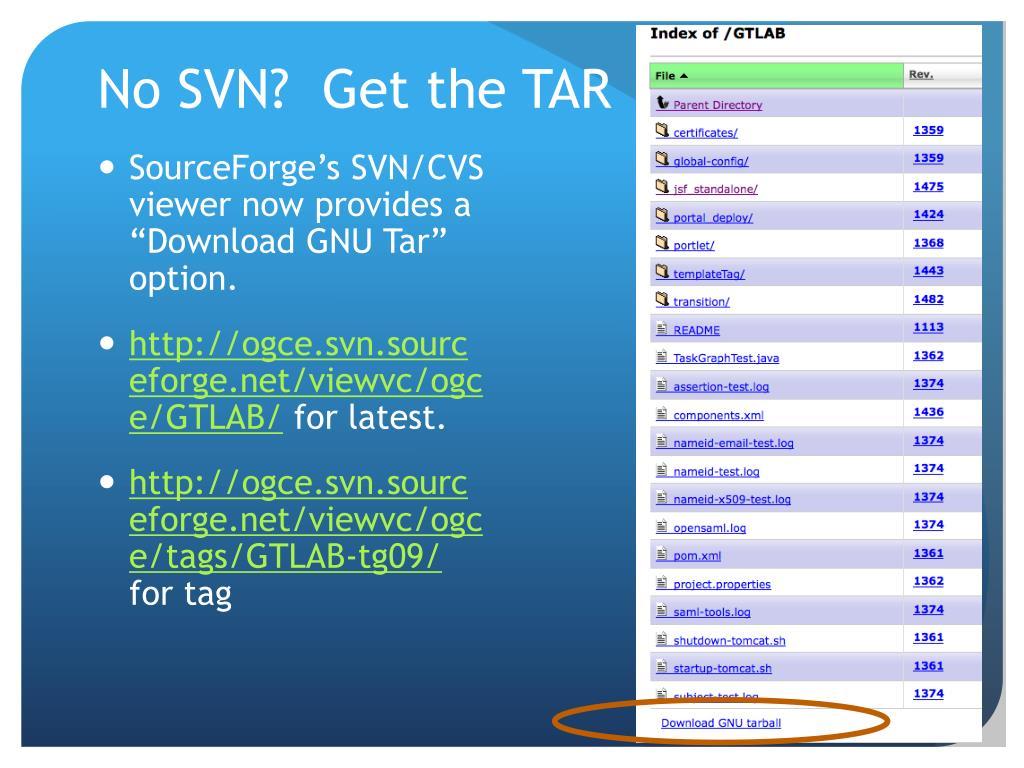 No SVN?  Get the TAR