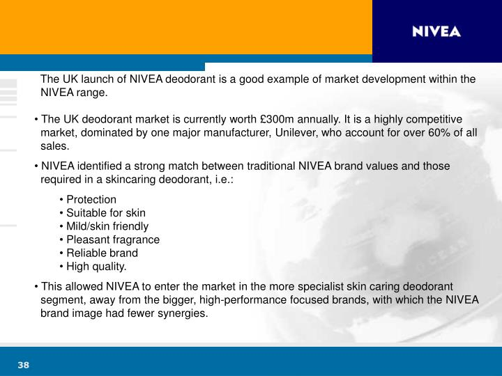 The UK launch of NIVEA deodorant is a good example of market development within the