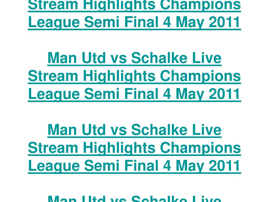Man Utd vs Schalke Live Stream Highlights Champions League Semi Final 4 May 2011