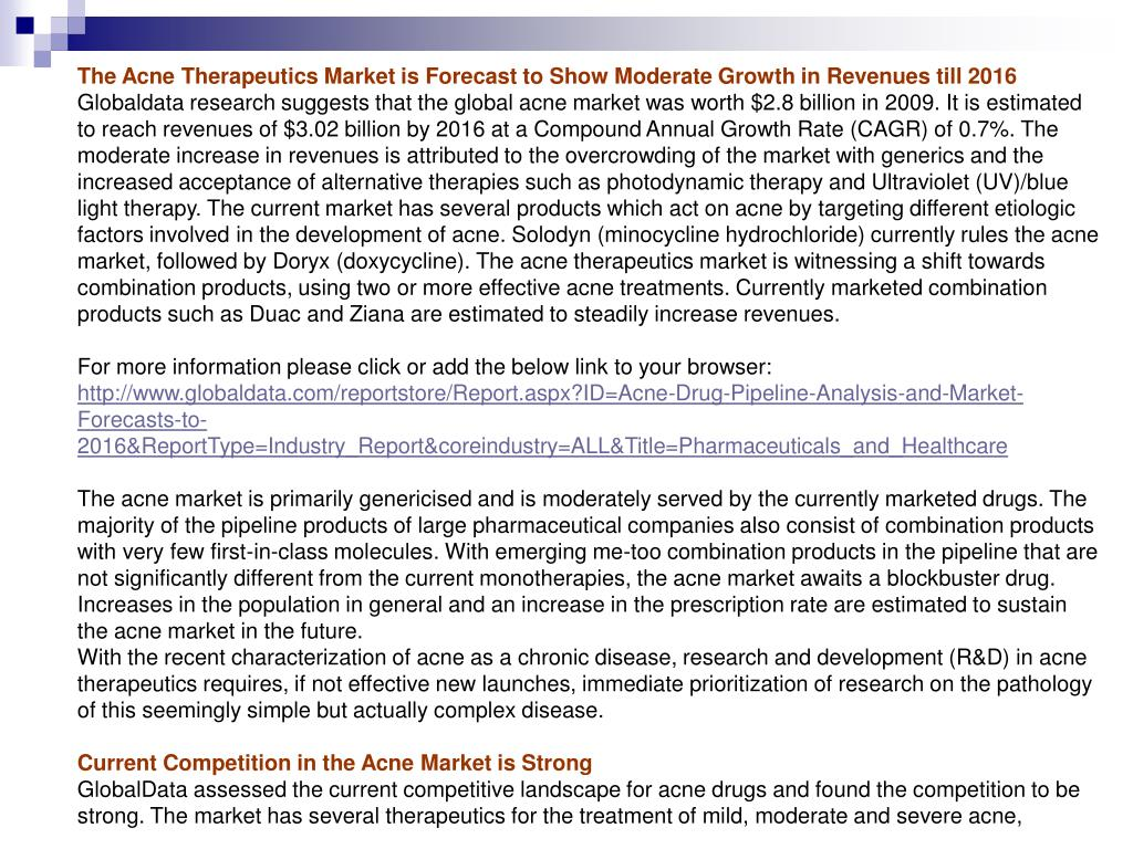 The Acne Therapeutics Market is Forecast to Show Moderate Growth in Revenues till 2016