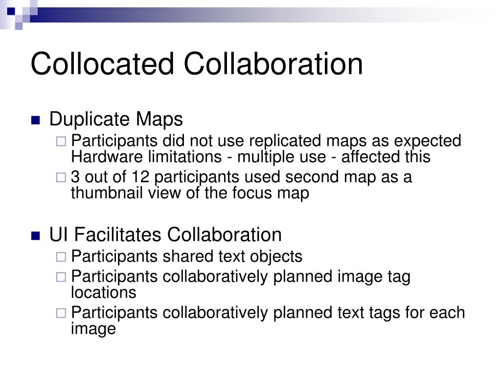 Collocated Collaboration