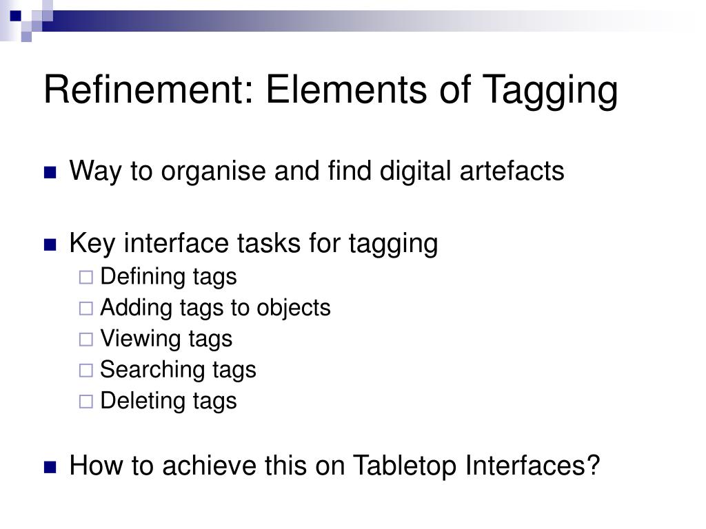 Refinement: Elements of Tagging