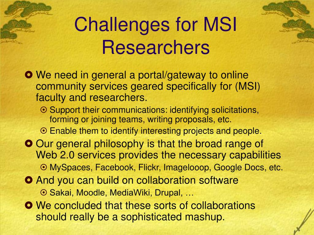 Challenges for MSI Researchers