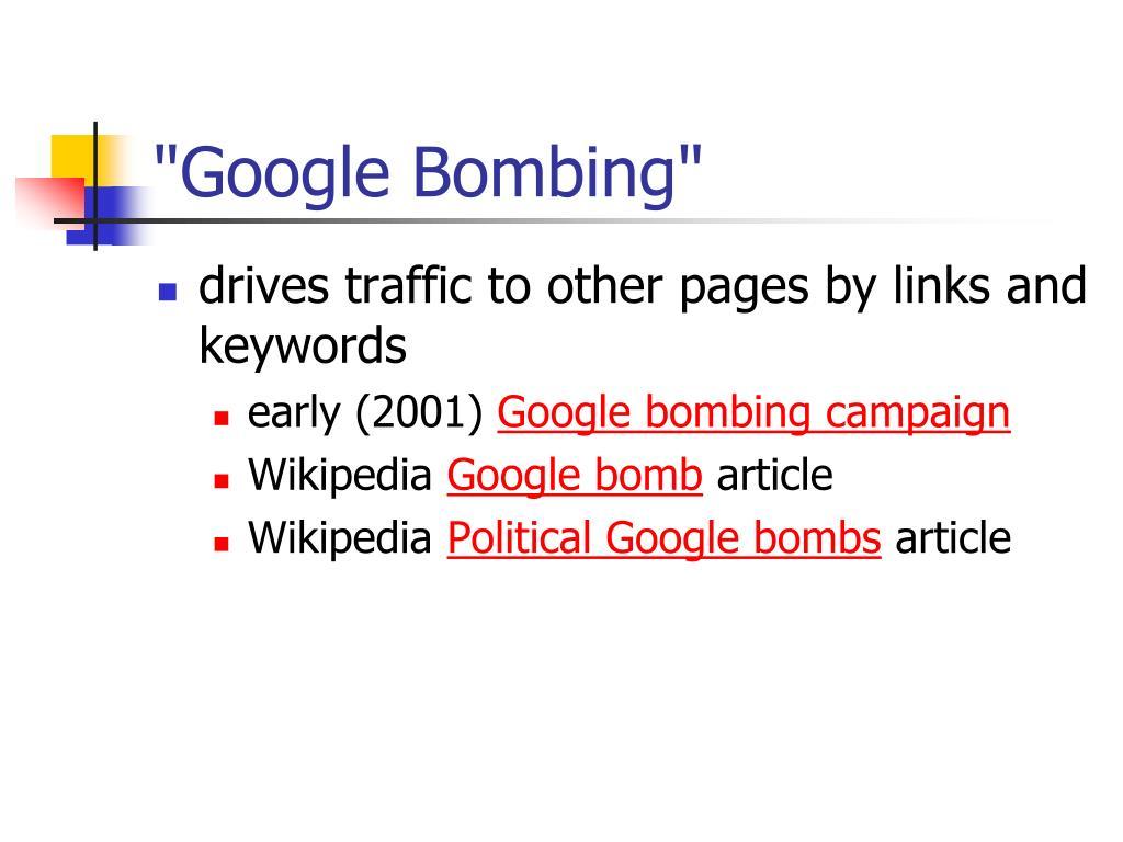 """Google Bombing"""