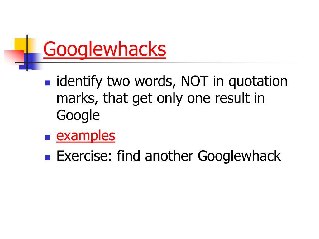 Googlewhacks
